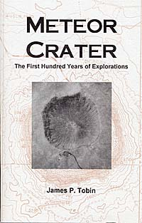 METEOR CRATER Booklet by James P Tobin